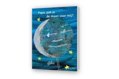 Cover afbeelding van Papa, pak je de maan voor mij?