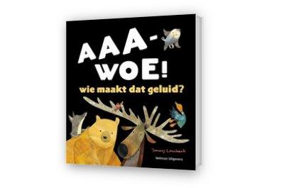 Cover afbeelding van AAA-WOE! Wie maakt dat geluid?